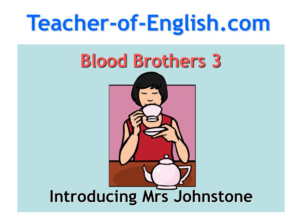 Introducing Mrs Johnstone