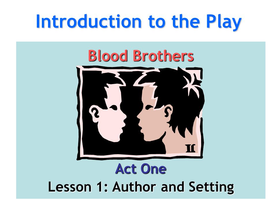 Introduction to the Play