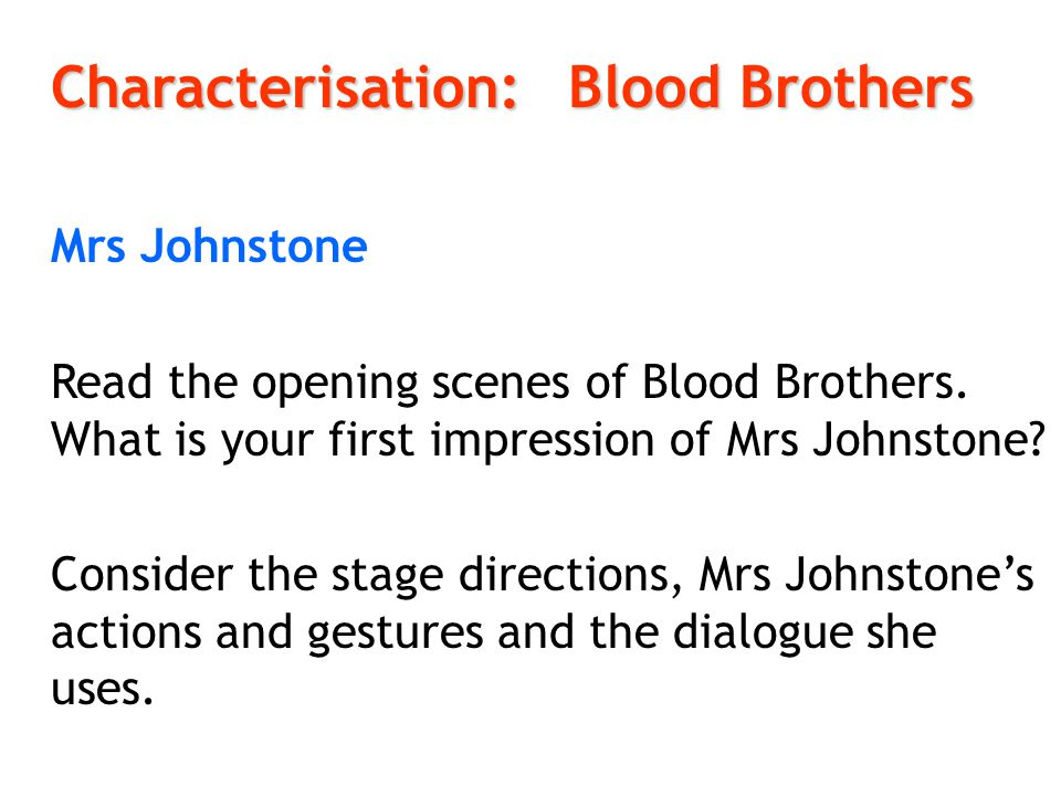 Characterisation: Blood Brothers