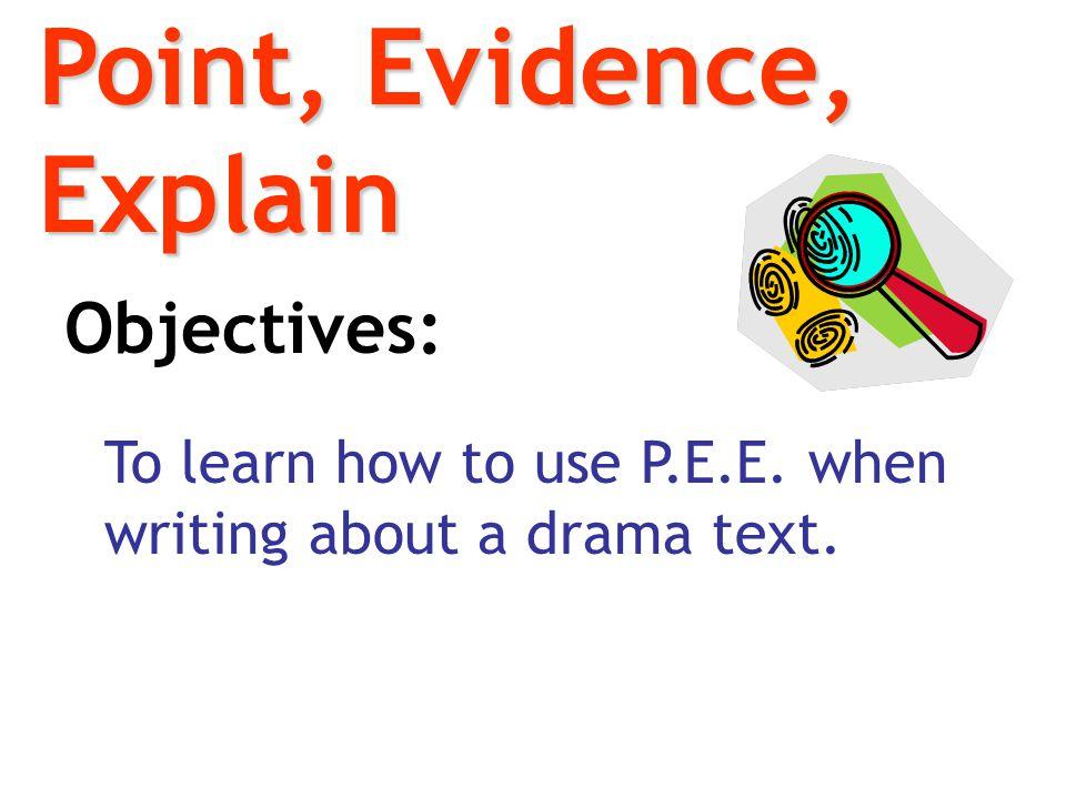 Point, Evidence, Explain