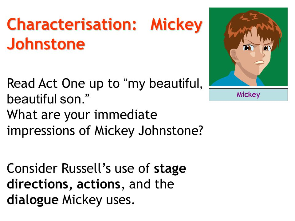 Characterisation: Mickey Johnstone