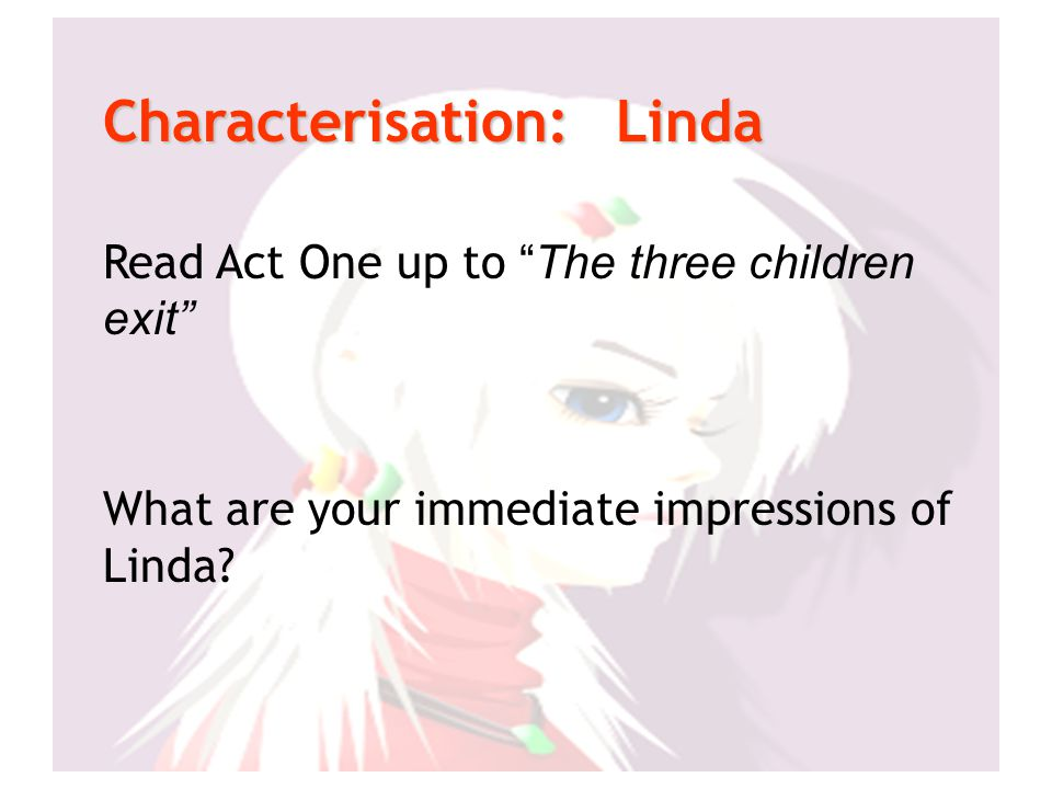 Characterisation: Linda