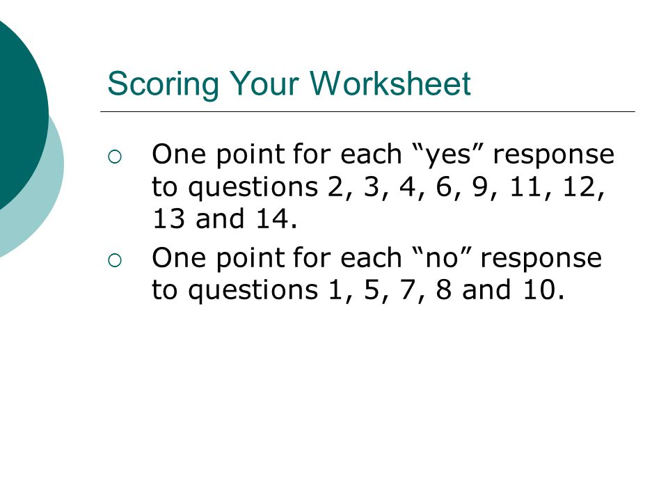 Scoring Your Worksheet