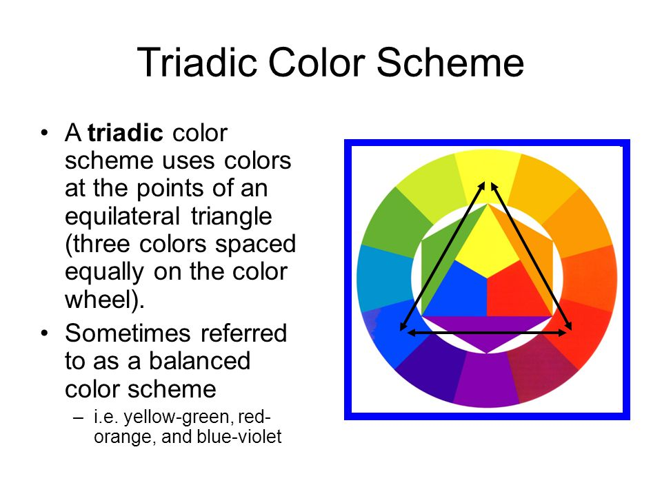 Triadic Color Scheme A triadic color scheme uses colors at the points of an equilateral triangle (three colors spaced equally on the color wheel).