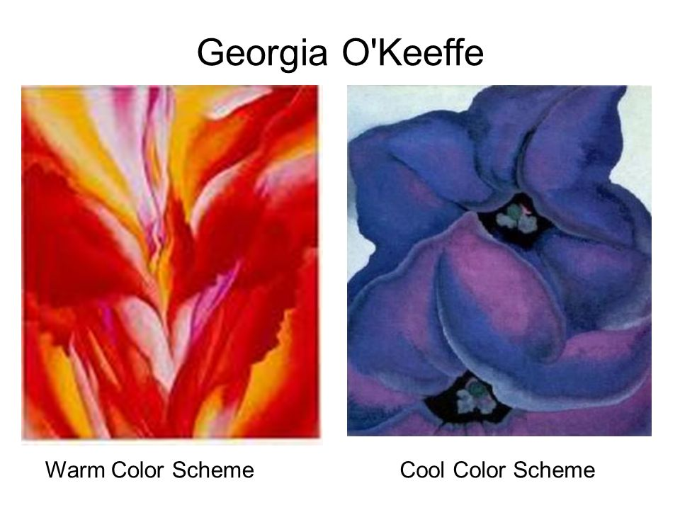 Georgia O Keeffe Warm Color Scheme Cool Color Scheme