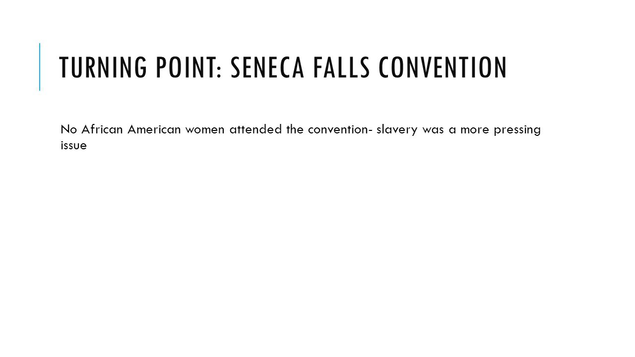 Turning Point: Seneca Falls Convention