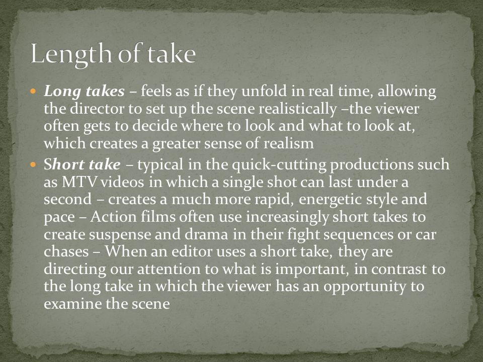 Length of take