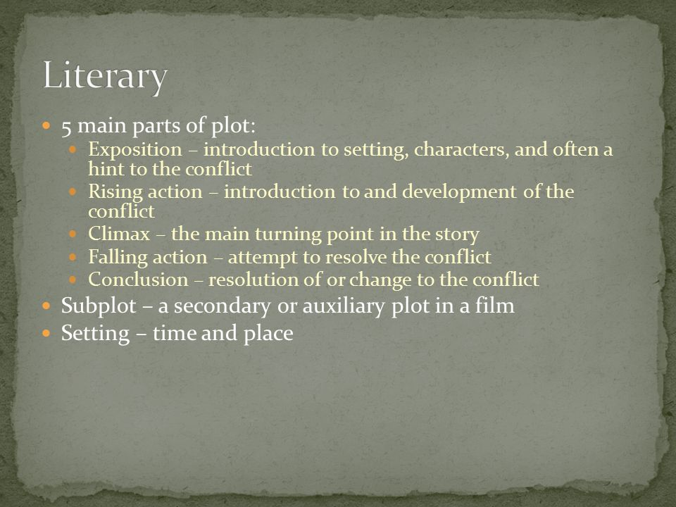 Literary 5 main parts of plot: