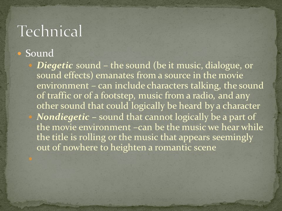 Technical Sound.