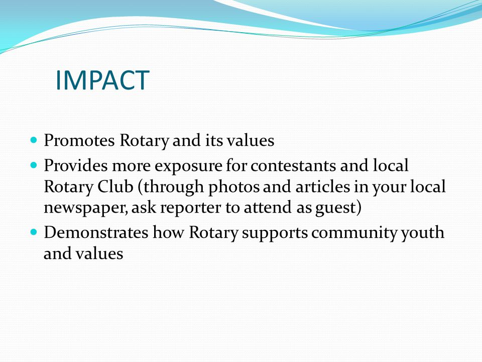 IMPACT Promotes Rotary and its values