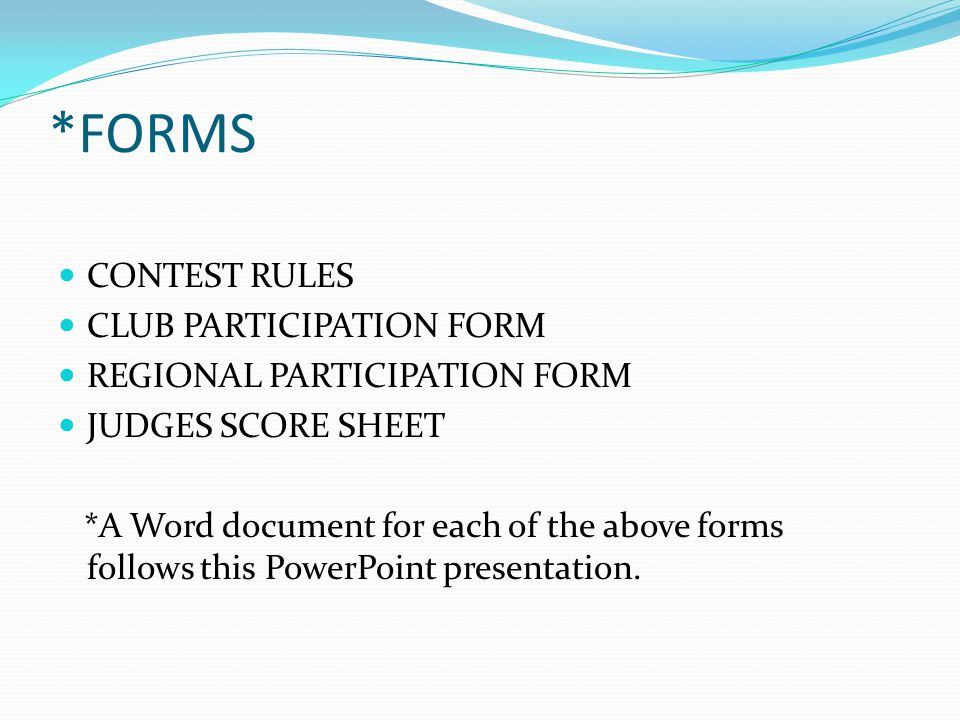 *FORMS CONTEST RULES CLUB PARTICIPATION FORM