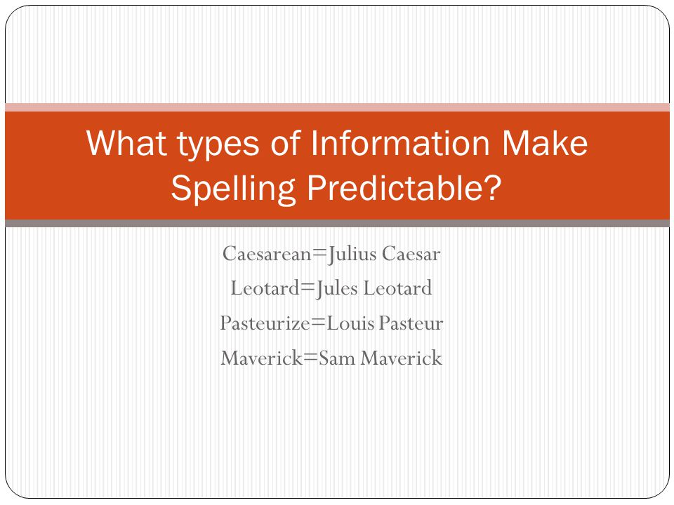 What types of Information Make Spelling Predictable