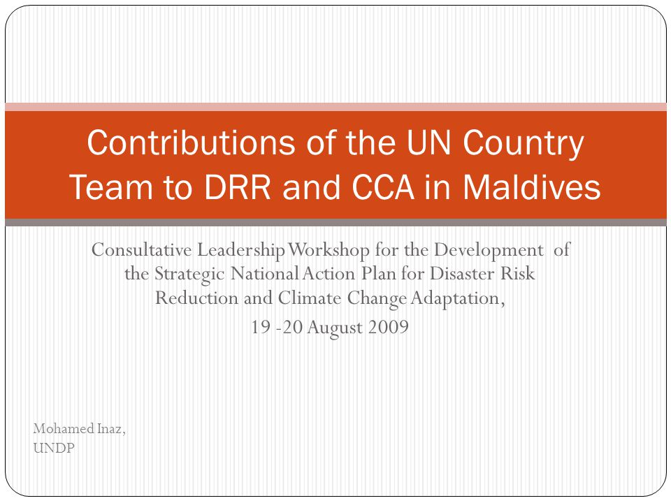 Contributions of the UN Country Team to DRR and CCA in Maldives