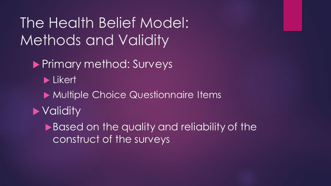 The Health Belief Model: Methods and Validity