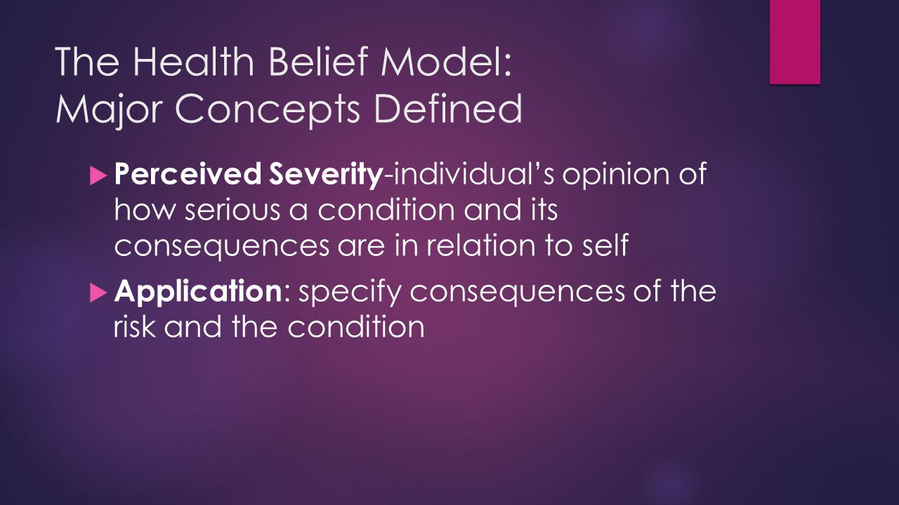 The Health Belief Model: Major Concepts Defined
