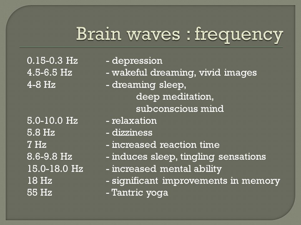 Brain waves : frequency