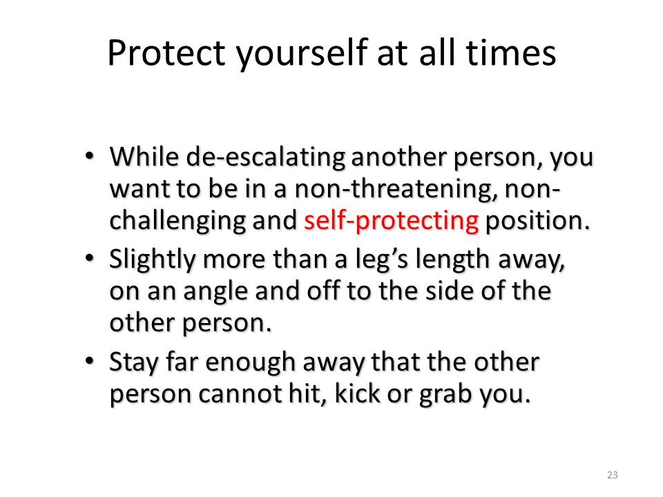 Protect yourself at all times