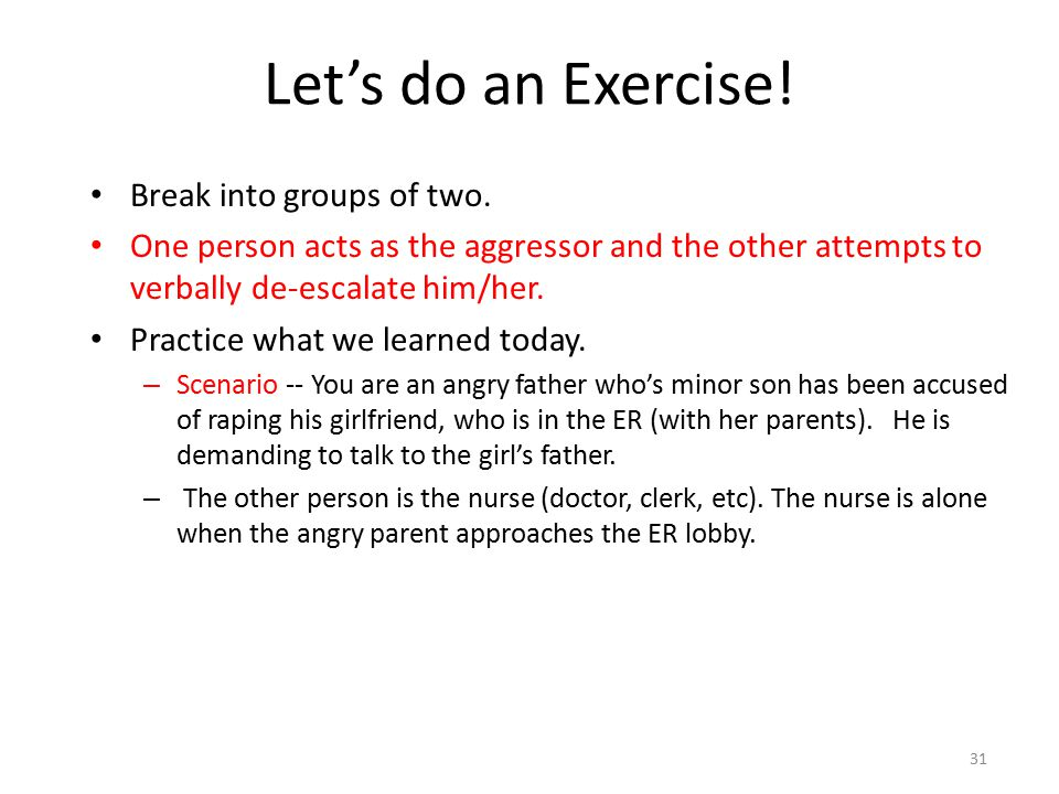 Let's do an Exercise! Break into groups of two.
