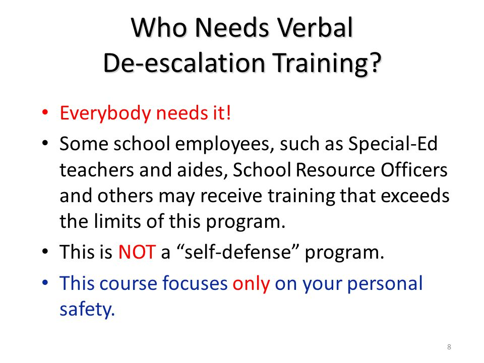Who Needs Verbal De-escalation Training