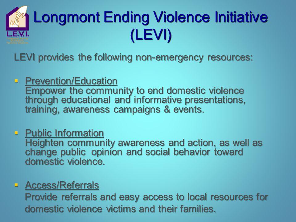 Longmont Ending Violence Initiative (LEVI)
