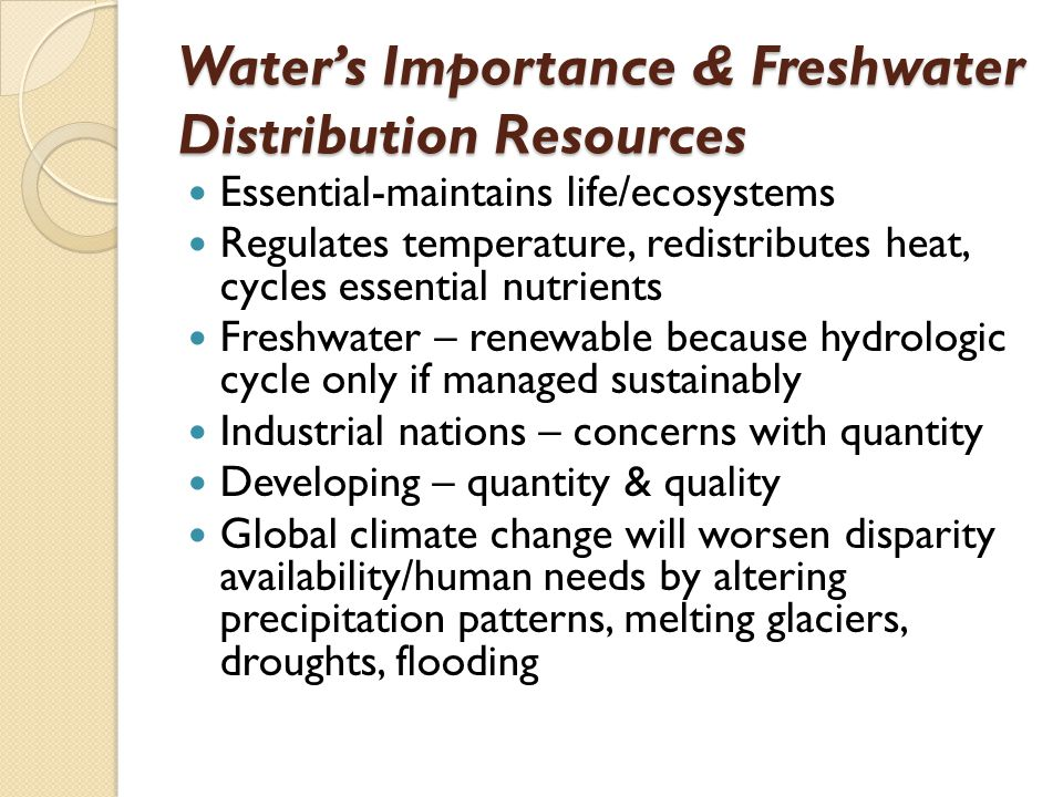 Water's Importance & Freshwater Distribution Resources