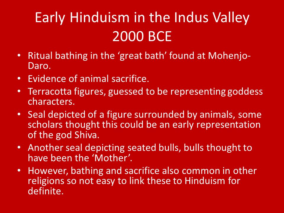Early Hinduism in the Indus Valley 2000 BCE