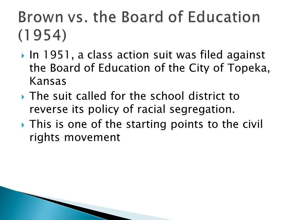 Brown vs. the Board of Education (1954)