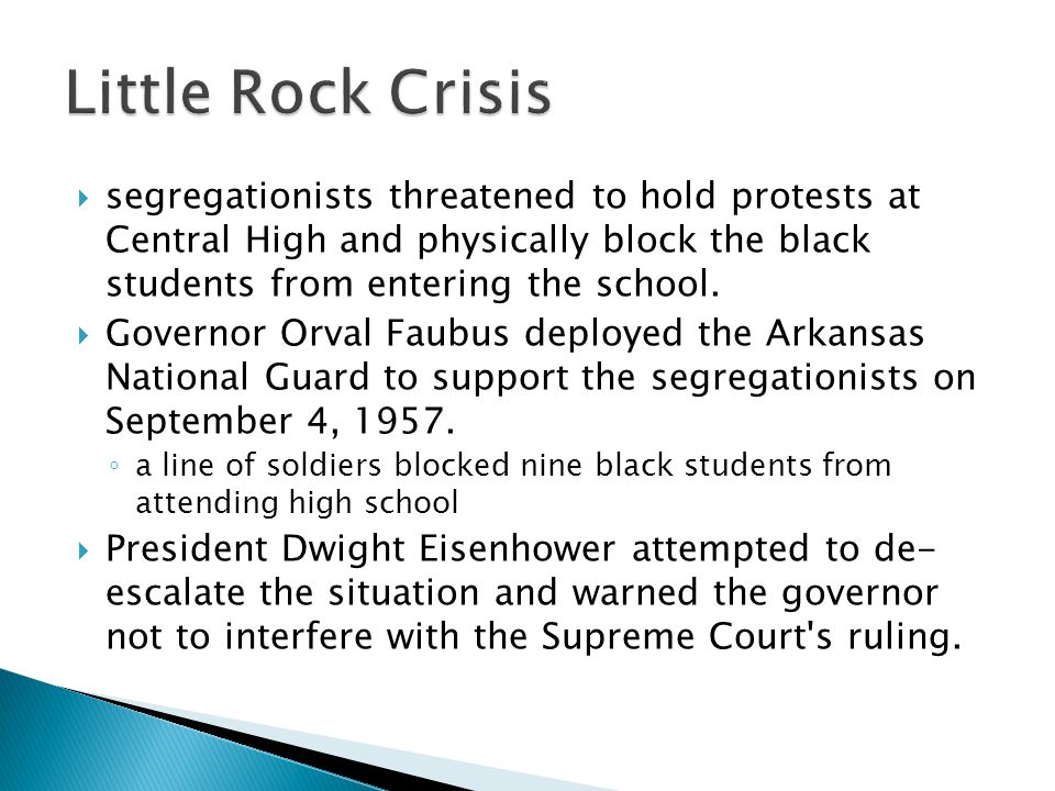Little Rock Crisis segregationists threatened to hold protests at Central High and physically block the black students from entering the school.