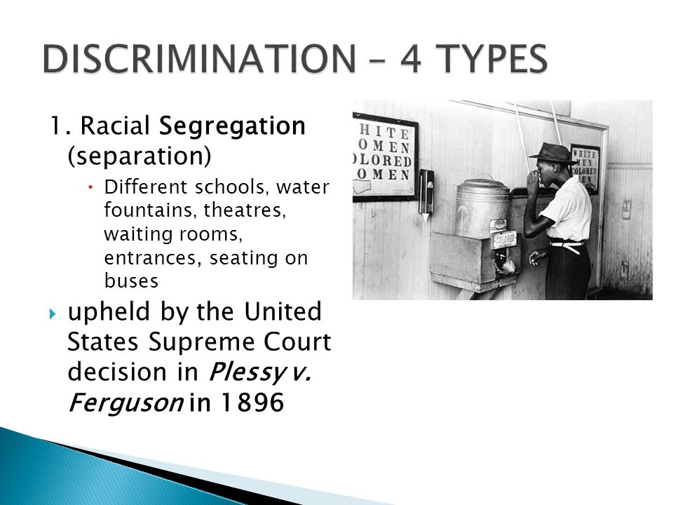 DISCRIMINATION – 4 TYPES
