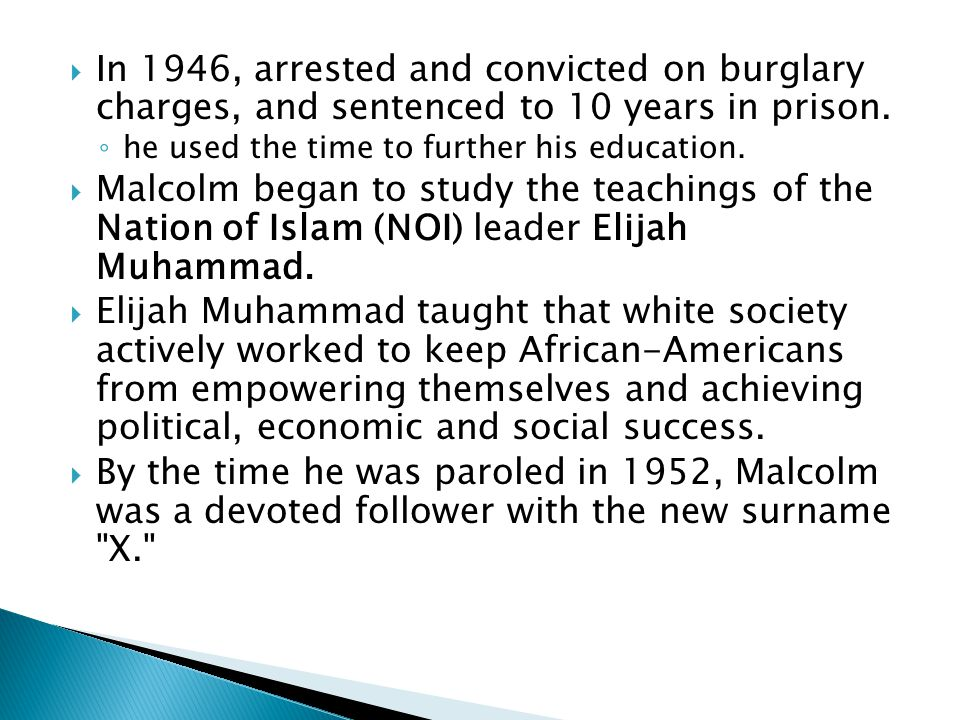 In 1946, arrested and convicted on burglary charges, and sentenced to 10 years in prison.