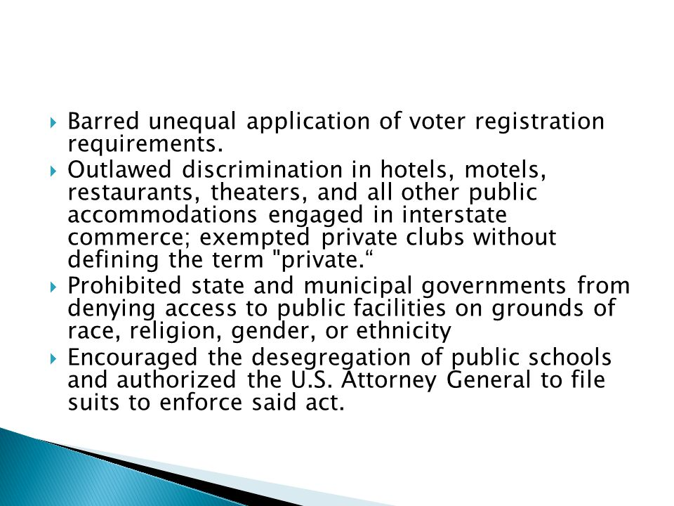 Barred unequal application of voter registration requirements.