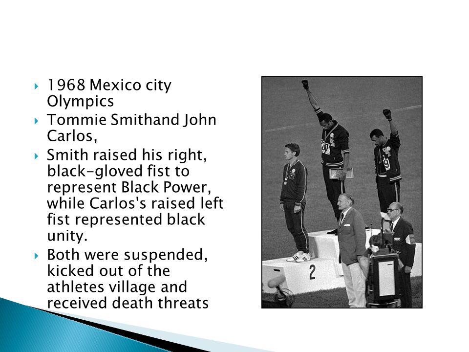 1968 Mexico city Olympics Tommie Smithand John Carlos,