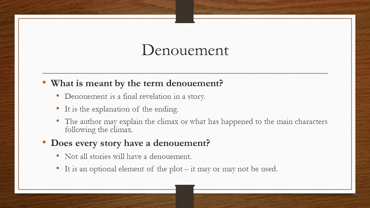 Denouement What is meant by the term denouement