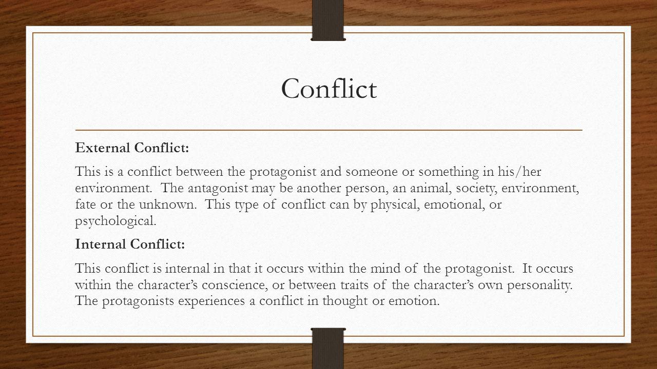 Conflict External Conflict: