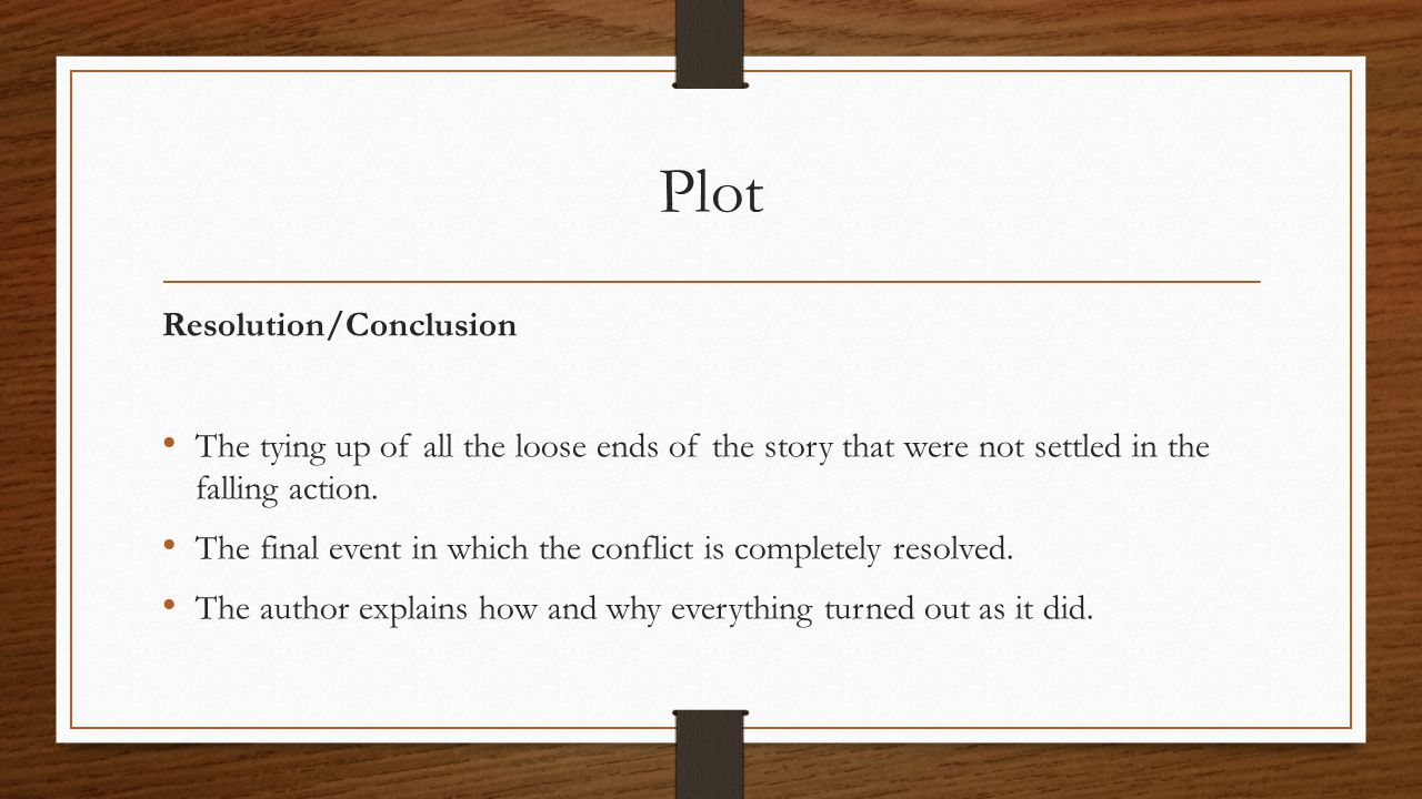 Plot Resolution/Conclusion