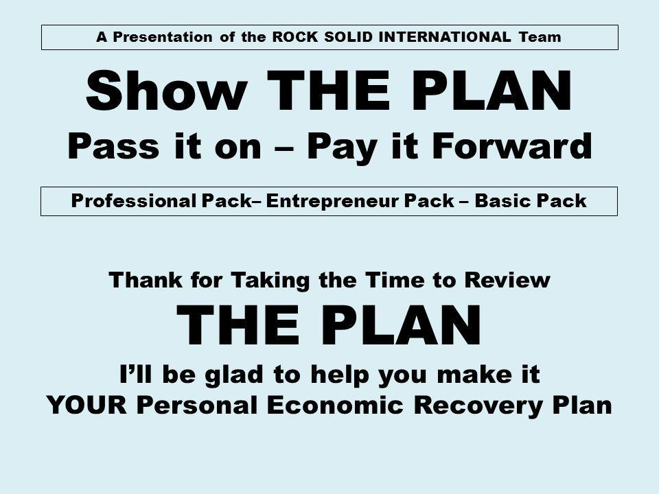 Show THE PLAN THE PLAN Pass it on – Pay it Forward