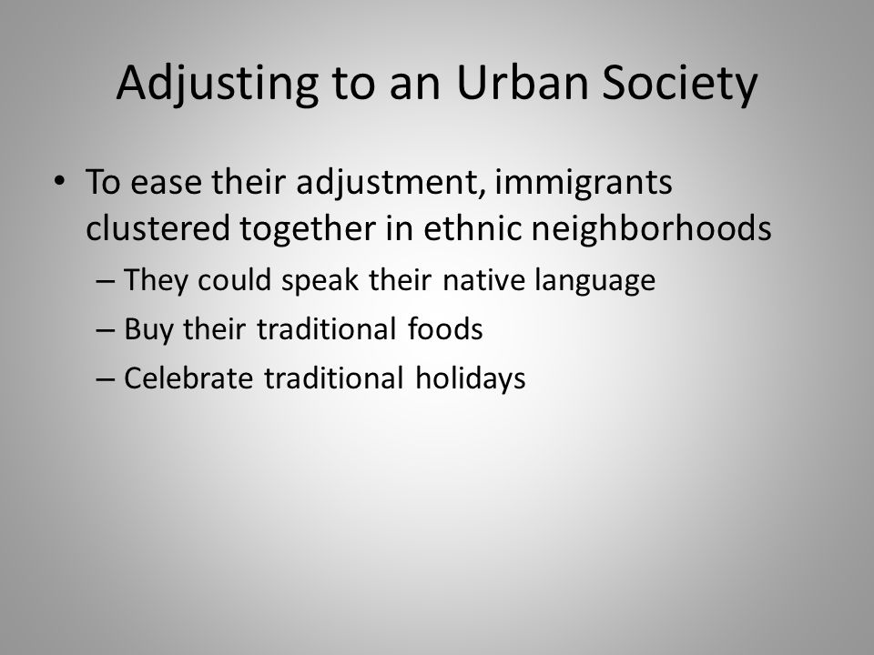 Adjusting to an Urban Society