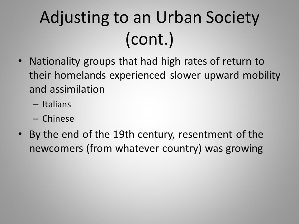 Adjusting to an Urban Society (cont.)