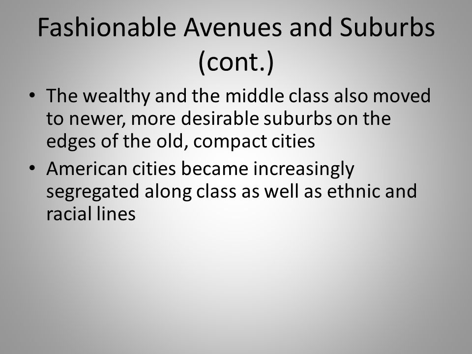 Fashionable Avenues and Suburbs (cont.)
