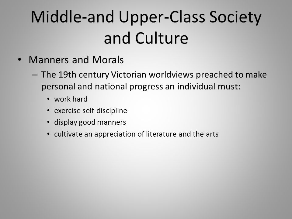 Middle-and Upper-Class Society and Culture
