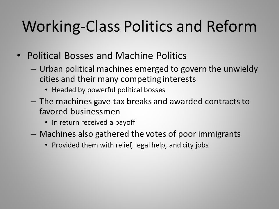 Working-Class Politics and Reform