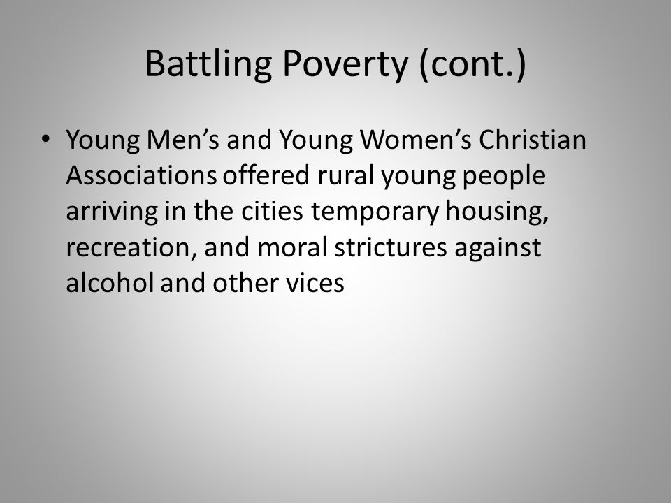 Battling Poverty (cont.)