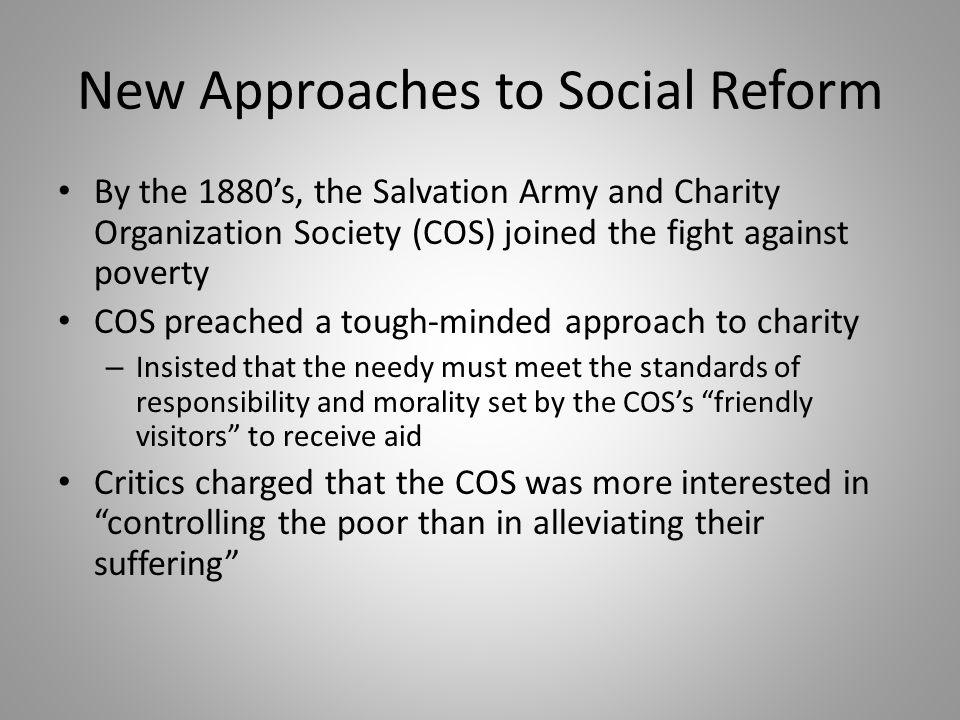 New Approaches to Social Reform