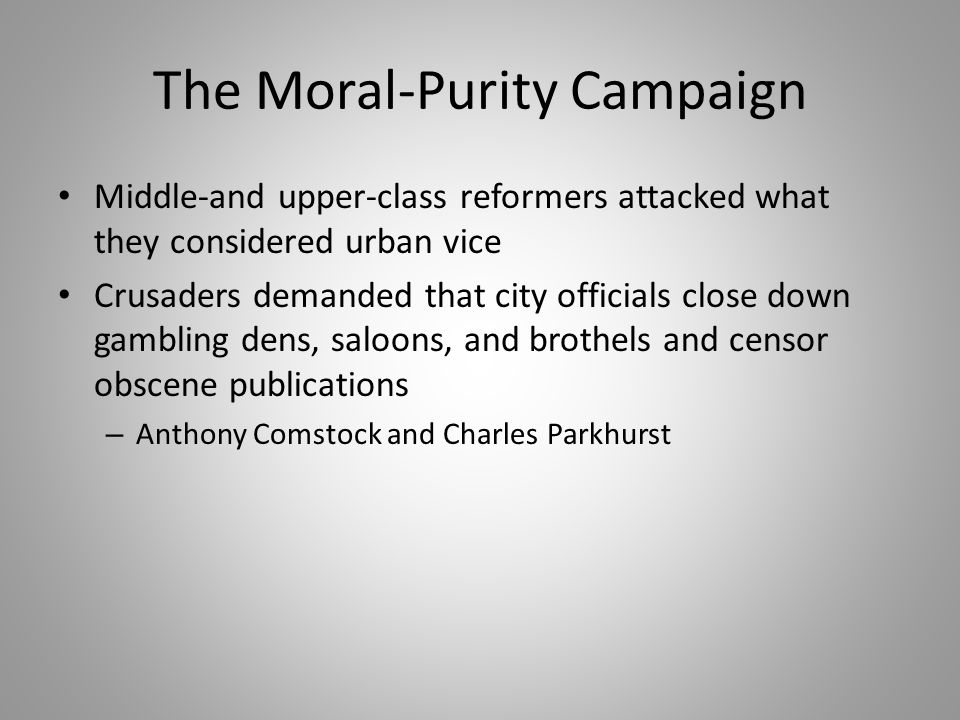 The Moral-Purity Campaign