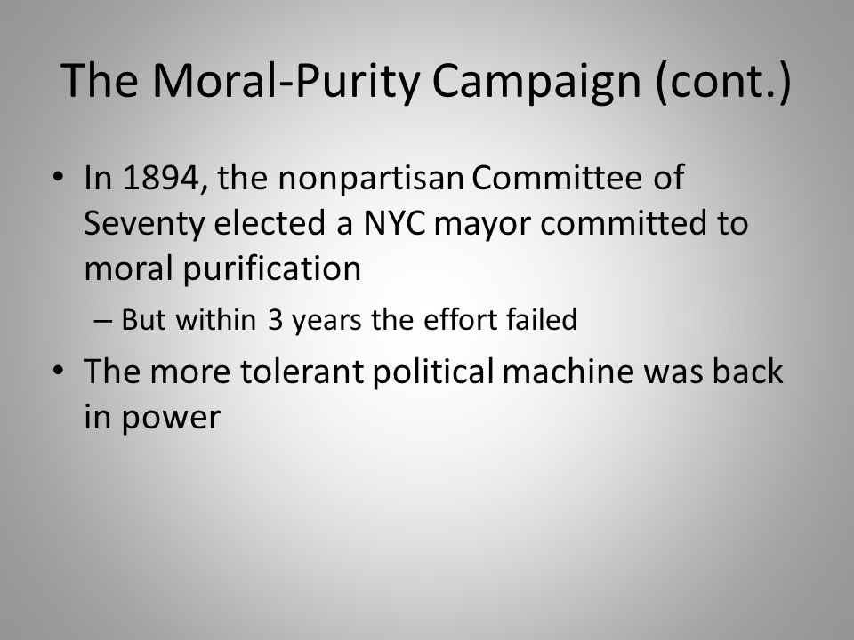 The Moral-Purity Campaign (cont.)