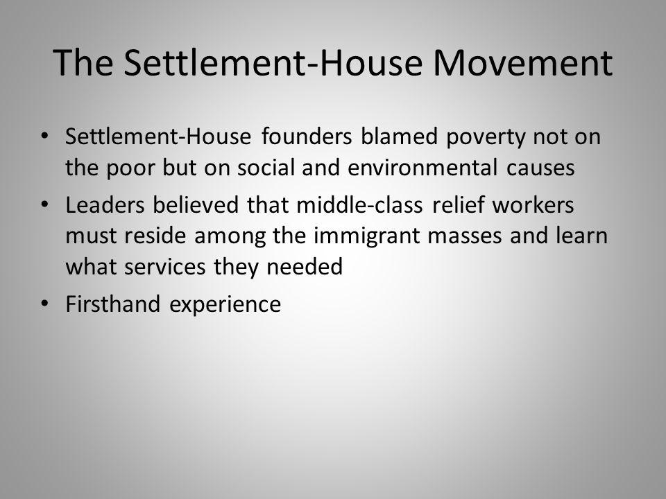 The Settlement-House Movement