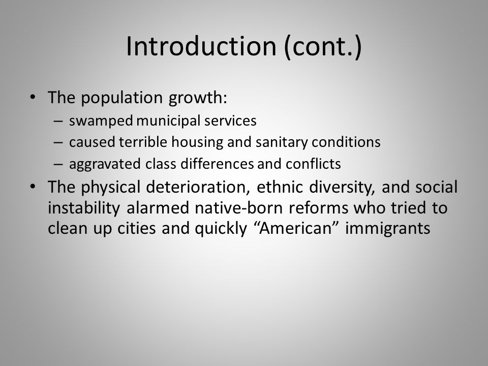 Introduction (cont.) The population growth: