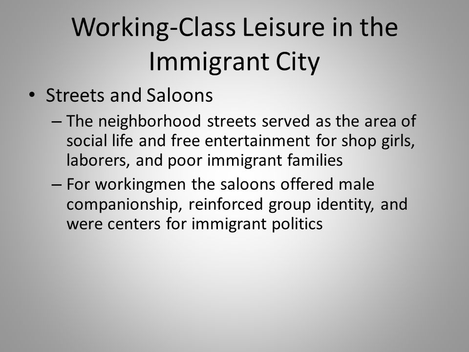 Working-Class Leisure in the Immigrant City