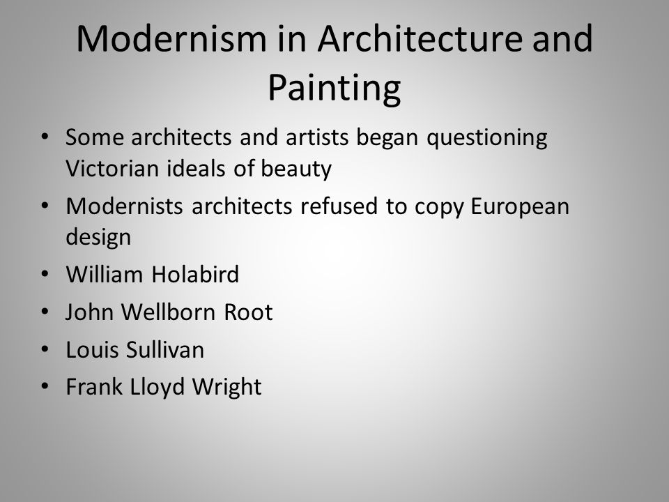 Modernism in Architecture and Painting