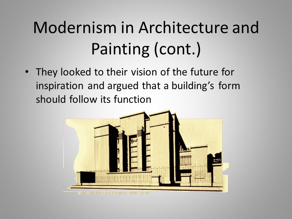 Modernism in Architecture and Painting (cont.)